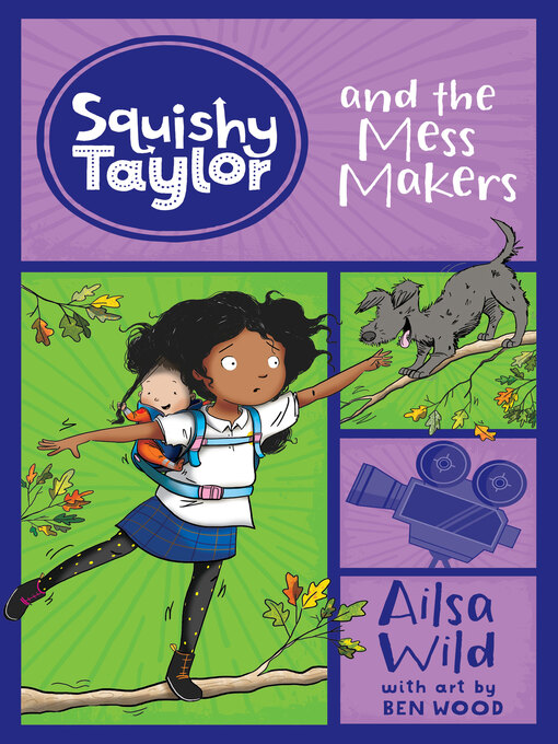 Title details for Squishy Taylor and the Mess-Makers by Ailsa Wild - Available