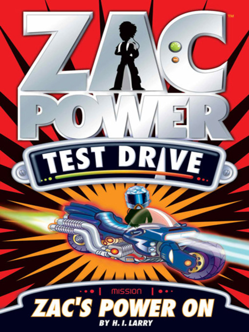 Title details for Zac's Power On by H. I. Larry - Available