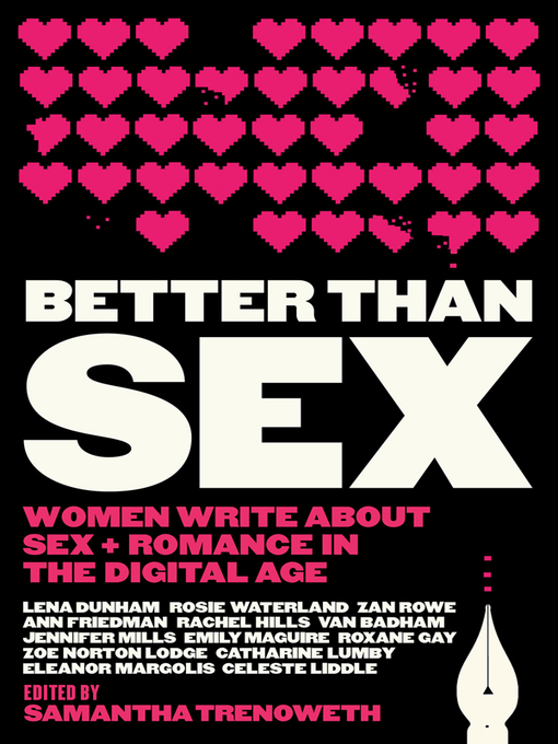 Title details for Better Than Sex by Samantha Trenoweth - Available