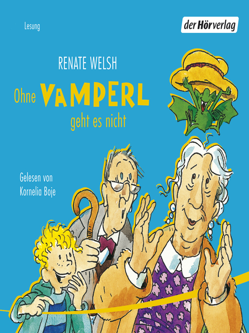 Title details for Ohne Vamperl geht es nicht by Renate Welsh - Available