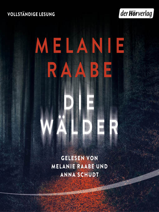 Title details for Die Wälder by Melanie Raabe - Available