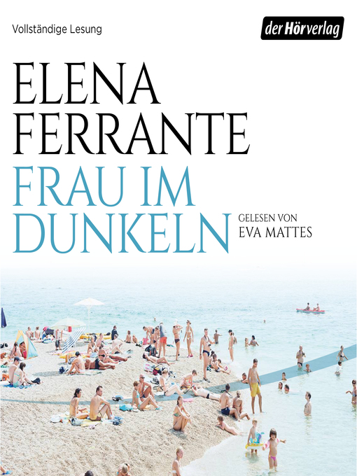 Title details for Frau im Dunkeln by Elena Ferrante - Available