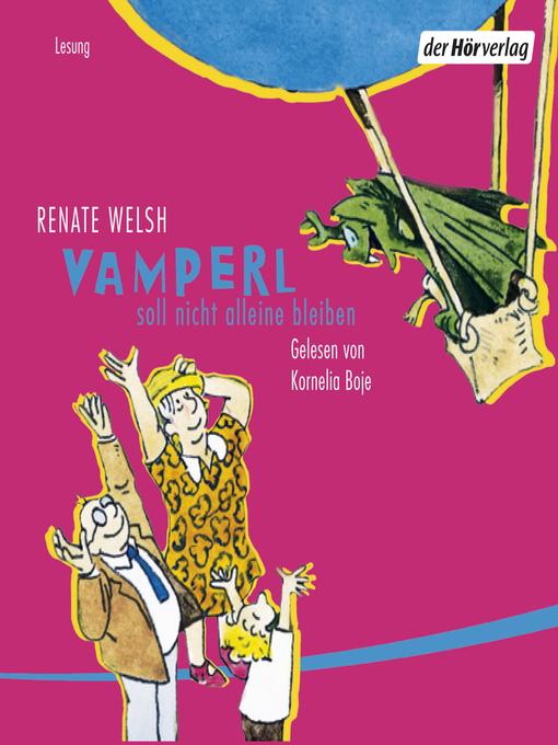 Title details for Vamperl soll nicht alleine bleiben by Renate Welsh - Available