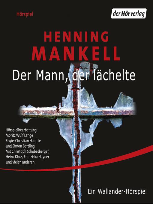 Title details for Der Mann, der lächelte by Henning Mankell - Available
