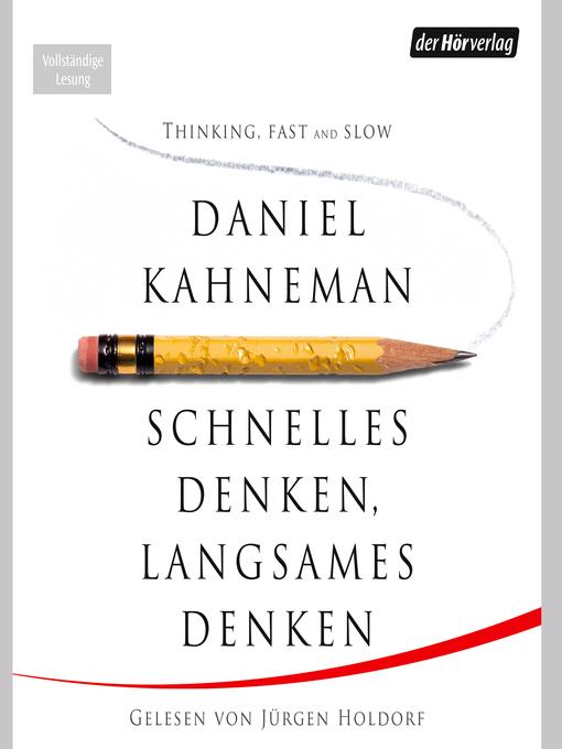 Title details for Schnelles Denken, langsames Denken by Daniel Kahneman - Wait list