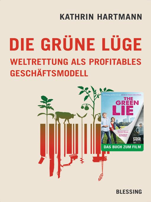 Title details for Die grüne Lüge by Kathrin Hartmann - Available