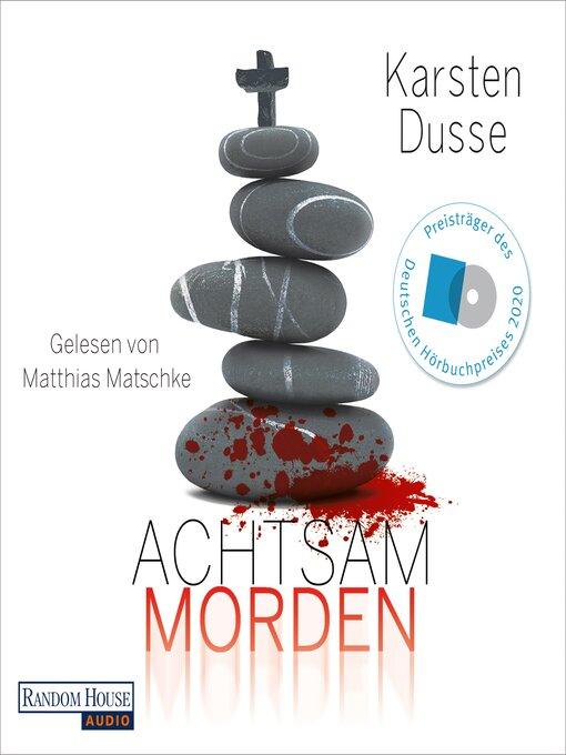 Title details for Achtsam morden by Karsten Dusse - Wait list