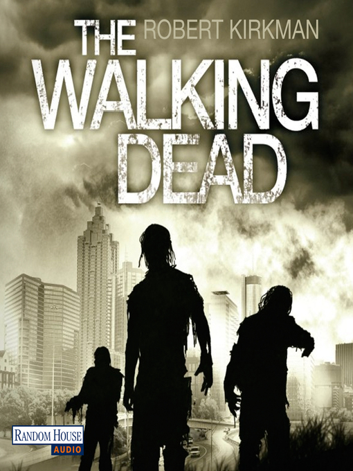 Title details for The Walking Dead by Robert Kirkman - Available