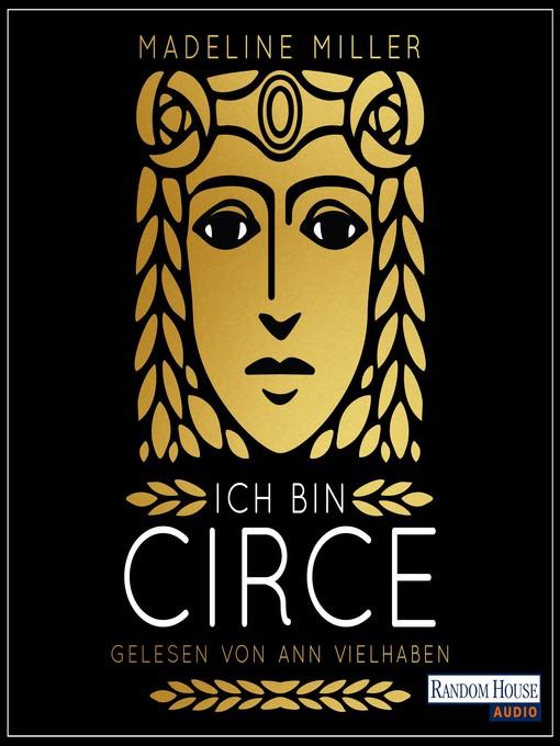 Title details for Ich bin Circe by Madeline Miller - Wait list