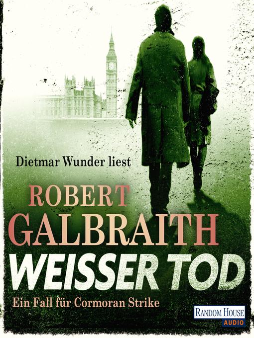 Title details for Weißer Tod (04) by Robert Galbraith - Wait list