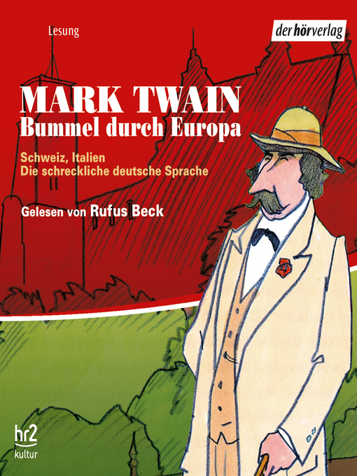Title details for Bummel durch Europa by Mark Twain - Available