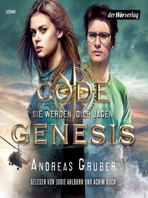 Title details for Code Genesis--Sie werden dich jagen by Andreas Gruber - Available