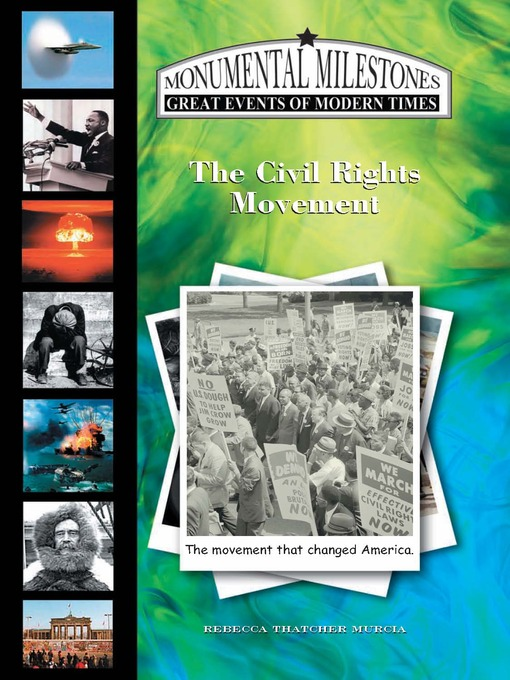 Title details for The Civil Rights Movement by Rebecca Thatcher Murcia - Available