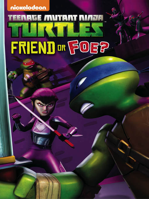 Title details for Friend or Foe? by Nickelodeon Publishing - Available