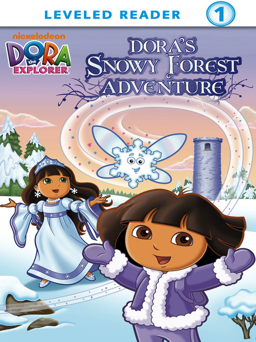 Title details for Dora's Snowy Forest Adventure by Nickelodeon Publishing - Available