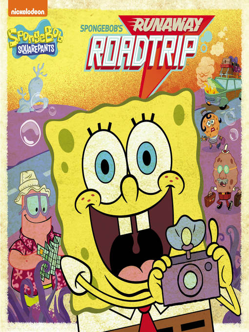 Title details for SpongeBob's Runaway Roadtrip by Nickelodeon Publishing - Available