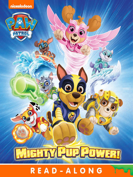 Title details for Mighty Pup Power! by Nickelodeon Publishing - Available