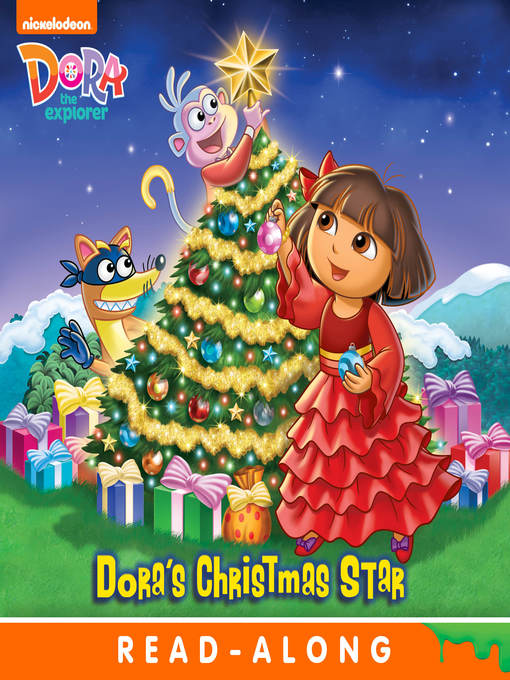 Title details for Dora's Christmas Star by Nickelodeon Publishing - Wait list