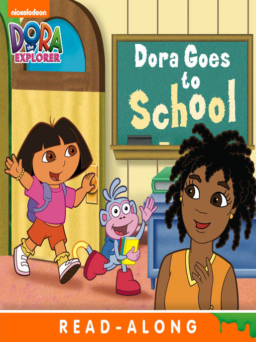 Title details for Dora Goes to School by Nickelodeon Publishing - Available