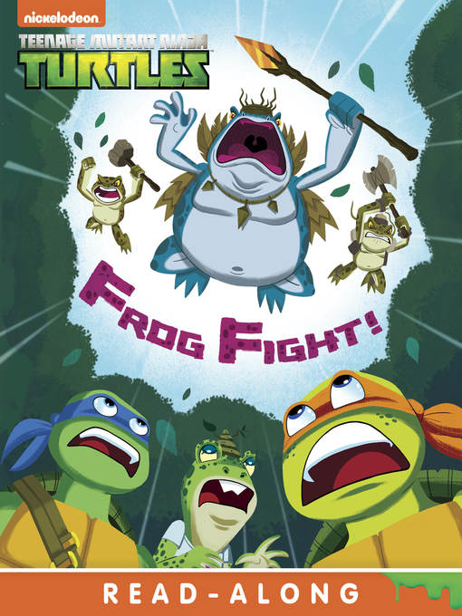 Title details for Frog Fight by Nickelodeon Publishing - Wait list