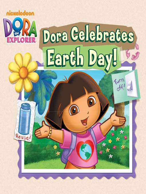 Title details for Dora Celebrates Earth Day by Nickelodeon Publishing - Available