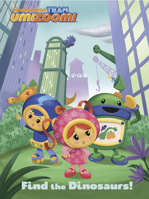 Title details for Find the Dinosaurs! by Nickelodeon Publishing - Available