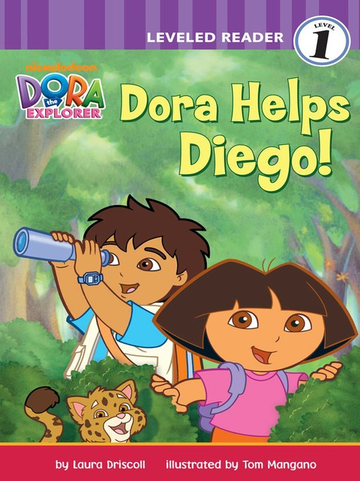 Title details for Dora Helps Diego! by Laura Driscoll - Available