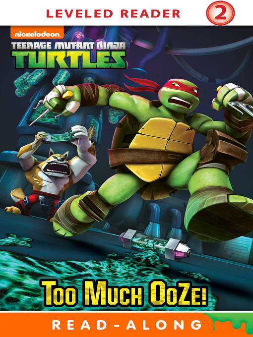 Title details for Too Much Ooze! by Nickelodeon Publishing - Available