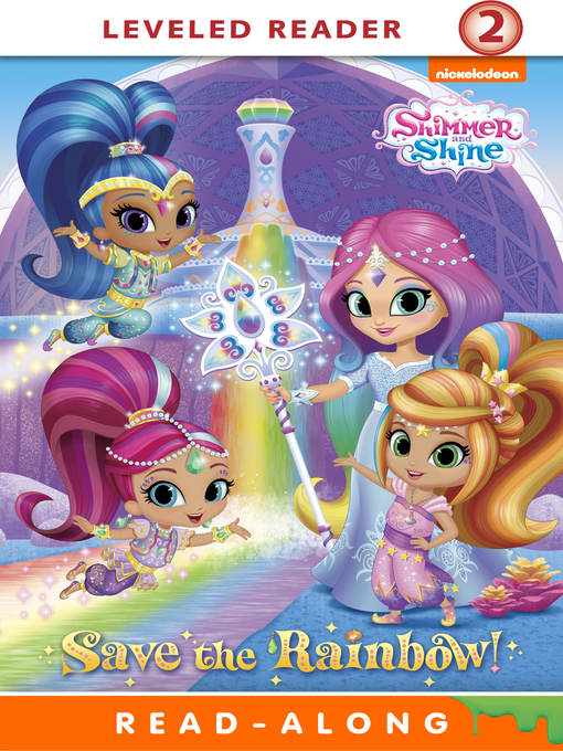 Title details for Save the Rainbow! by Nickelodeon Publishing - Available