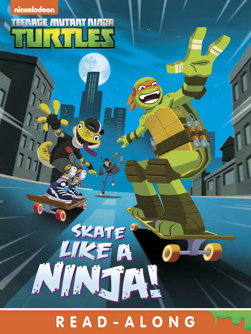 Title details for Skate Like a Ninja! by Nickelodeon Publishing - Wait list