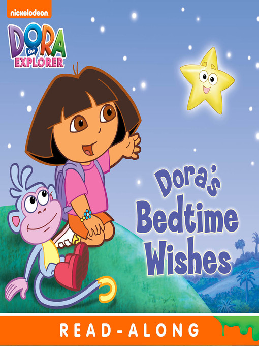 Title details for Dora's Bedtime Wishes (Nickelodeon Read-Along) by Nickelodeon Publishing - Wait list
