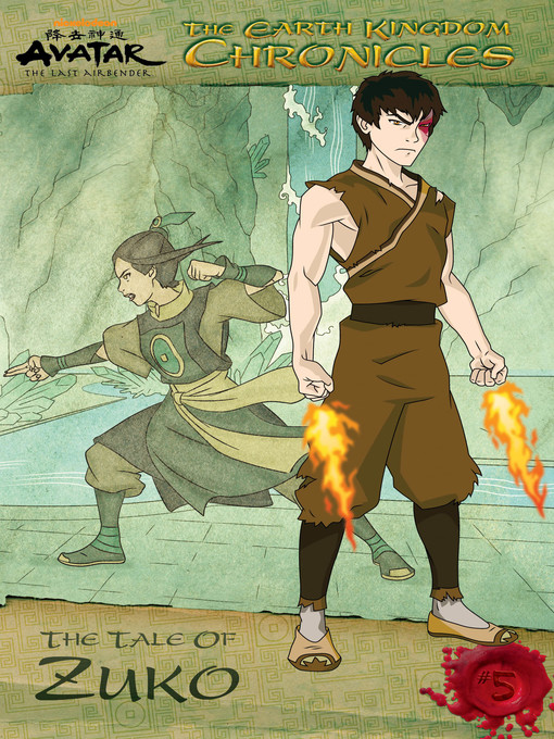 Title details for The Earth Kingdom Chronicles: The Tale of Zuko by Nickelodeon Publishing - Available