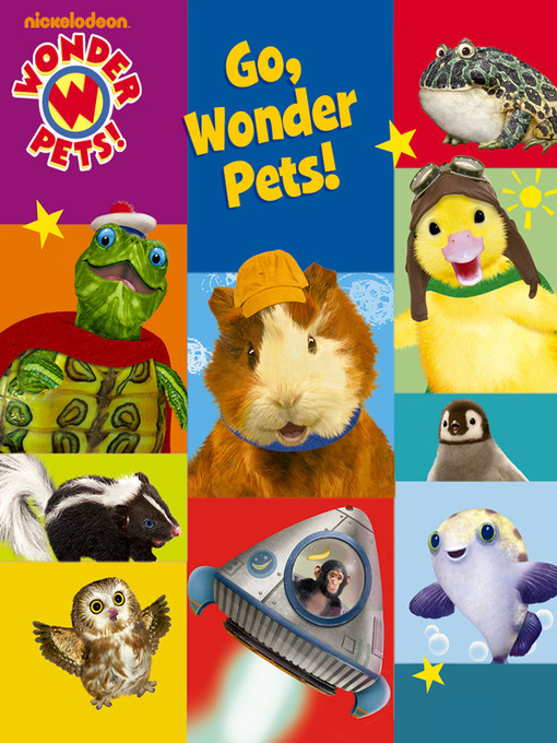 Title details for Go, Wonder Pets! by Josh Selig - Available