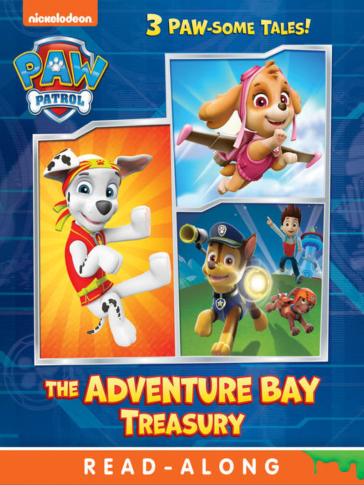 Title details for The Adventure Bay Treasury by Nickelodeon Publishing - Wait list