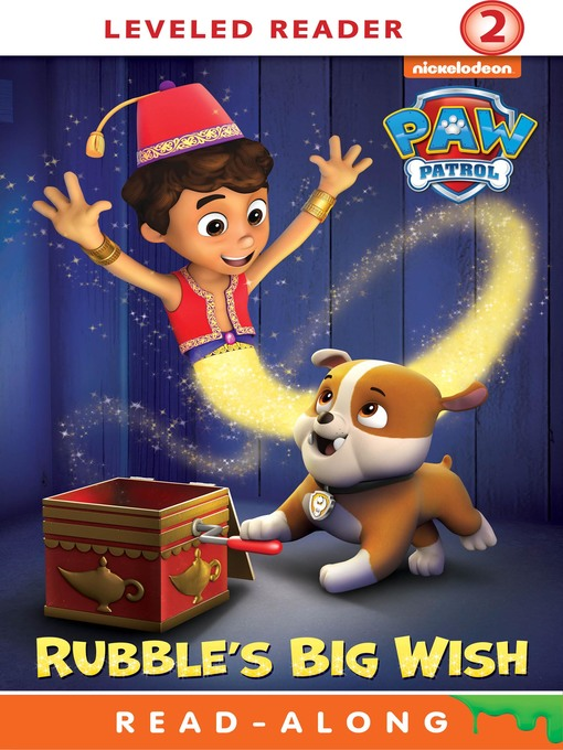 Title details for Rubble's Big Wish by Nickelodeon Publishing - Wait list