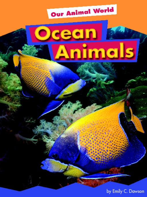 Title details for Ocean Animals by Emily C. Dawson - Available