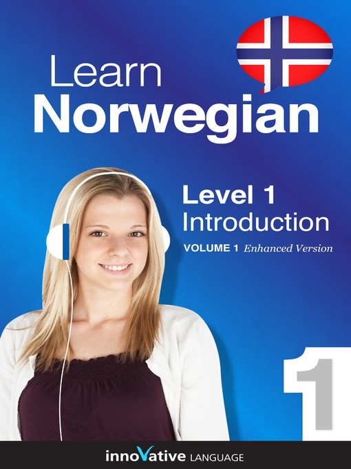 Title details for Learn Norwegian: Level 1: Introduction to Norwegian by Innovative Language Learning, LLC - Available
