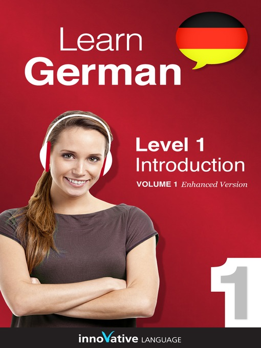 Title details for Learn German: Level 1: Introduction to German by Innovative Language Learning, LLC - Available