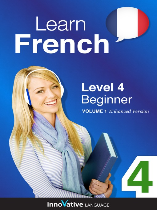 Title details for Learn French - Level 4: Beginner French by Innovative Language Learning, LLC - Wait list