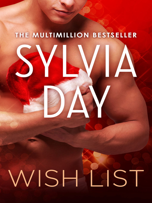 Title details for Wish List by Sylvia Day - Available
