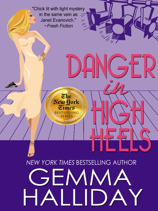 Title details for Danger in High Heels by Gemma Halliday - Available