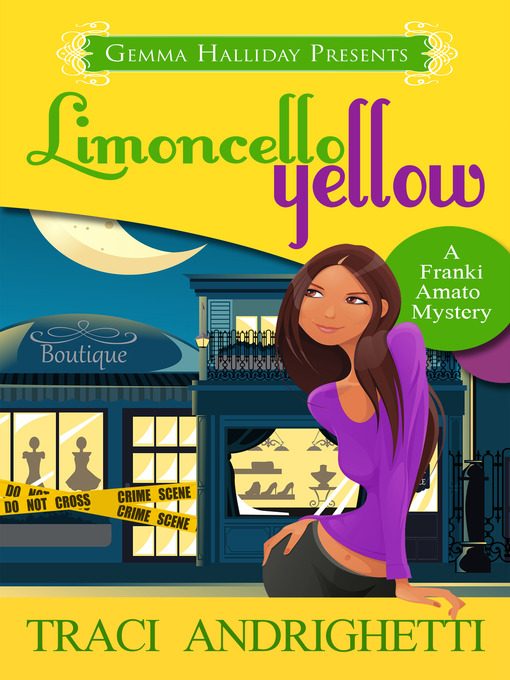 Title details for Limoncello Yellow by Traci Andrighetti - Available