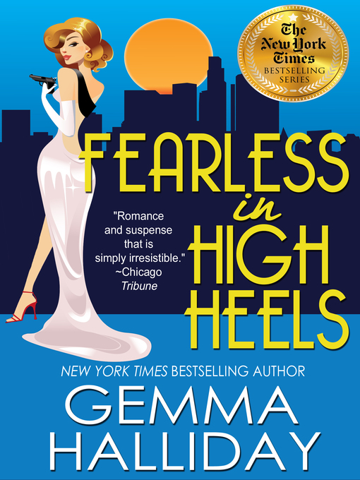 Title details for Fearless in High Heels by Gemma Halliday - Available