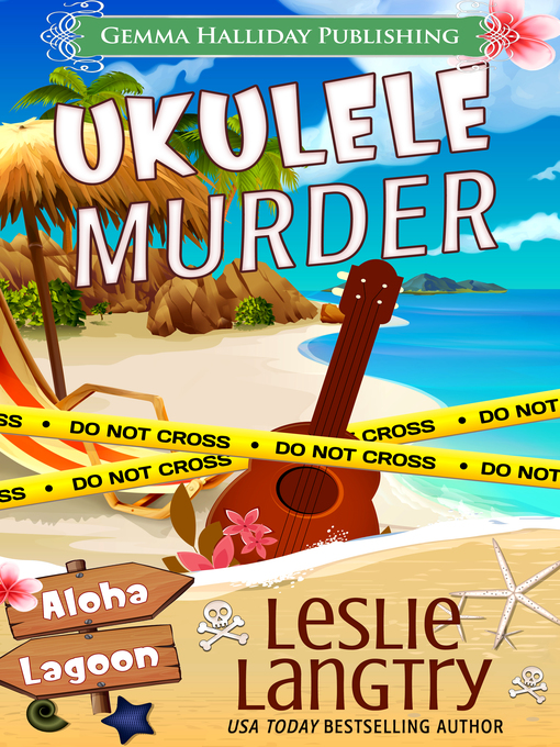 Title details for Ukulele Murder by Leslie Langtry - Available