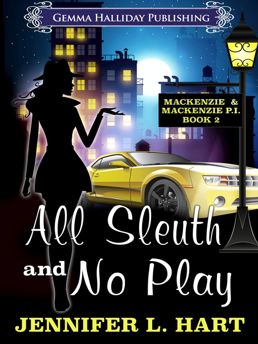 Title details for All Sleuth and No Play by Jennifer L. Hart - Wait list