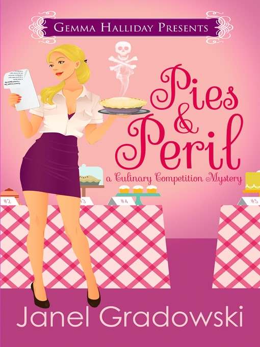 Title details for Pies & Peril by Janel Gradowski - Wait list