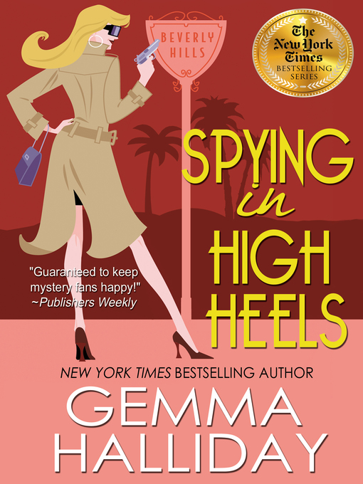 Title details for Spying in High Heels by Gemma Halliday - Available