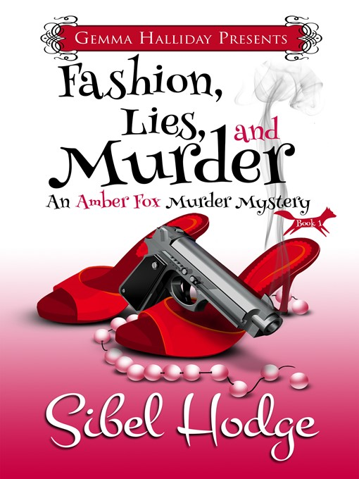 Title details for Fashion, Lies, and Murder by Sibel Hodge - Available