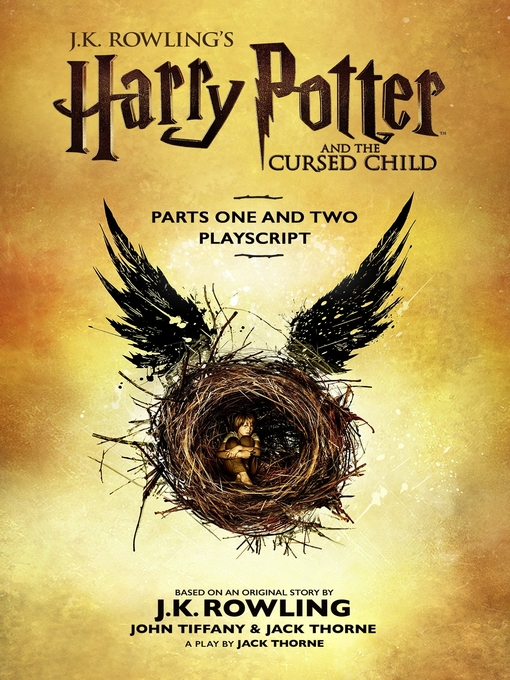 Title details for Harry Potter and the Cursed Child: Parts One and Two by J. K. Rowling - Wait list