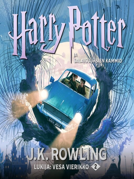 Title details for Harry Potter ja salaisuuksien kammio by J. K. Rowling - Wait list